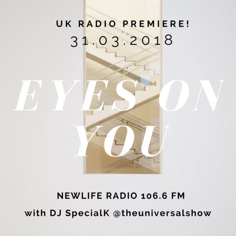 Melanie George - Eyes On You - UK Radio Premiere DJ SpecialK Newlife Radio The Universal Show